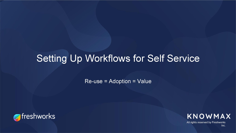 self service workflow